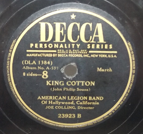American Legion Band of Hollywood CA: El Capitan / King Cotton - 78 rpm Record