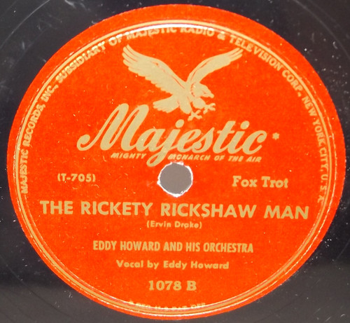 Eddy Howard & Orchestra: The Rickety Rickshaw Man / She's Funny That Way - 78 rpm Record