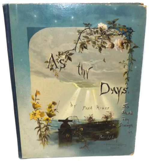 """Antique Victorian """"As Thy Days"""" Book Illustrated by Fred Hines Religious Poetry"""