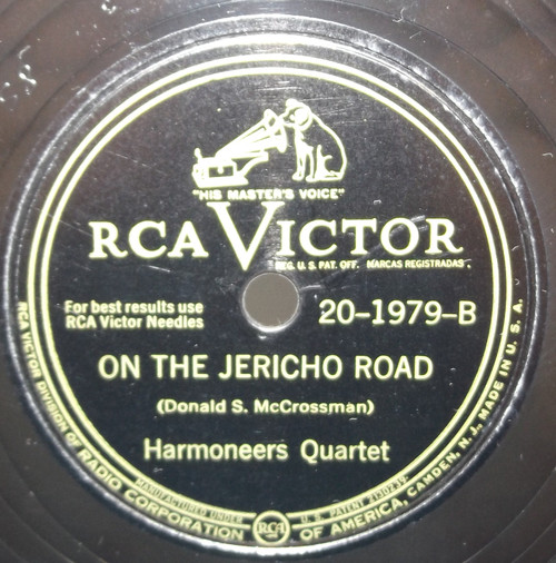 Harmoneers Quartet: Just a Little Talk with Jesus / On the Jericho Road - 78 rpm Record