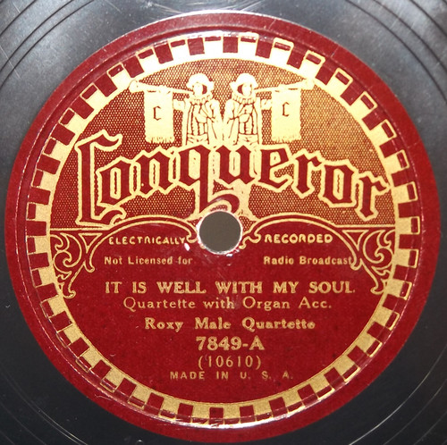 Roxy Male Quartette: It is Well with My Soul / When the Roll is Called Up Yonder - 78 rpm Record
