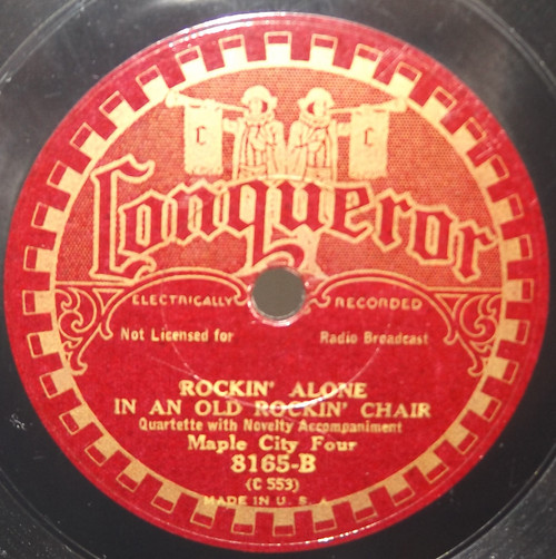 Maple City Four: Tell My Mother I'm in Heaven / Rockin' Alone in an Old Rockin' Chair - 78 rpm Record