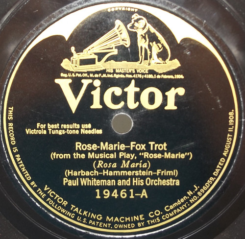 Paul Whiteman & Orchestra: Rose Marie / My Road - 78 rpm Record