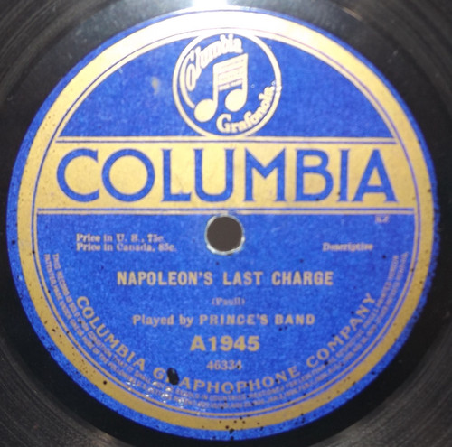 Prince's Band: Napoleon's Last Charge / Battle of the Nations - 78 rpm Record