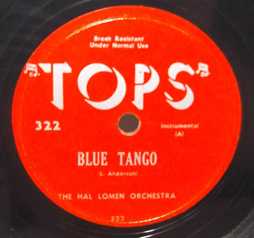The Toppers: Perfidia / The Hal Lomen Orchestra: Blue Tango - 78 rpm Record