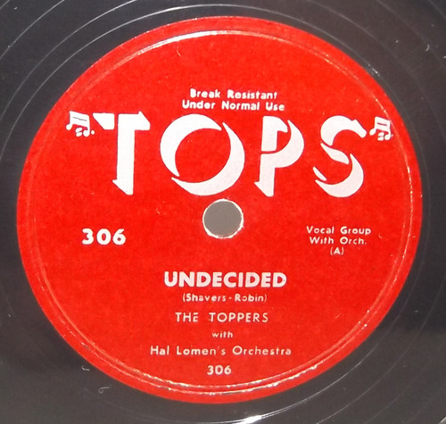 The Toppers: Undecided / Turn Back the Hands of Time - 78 rpm Record