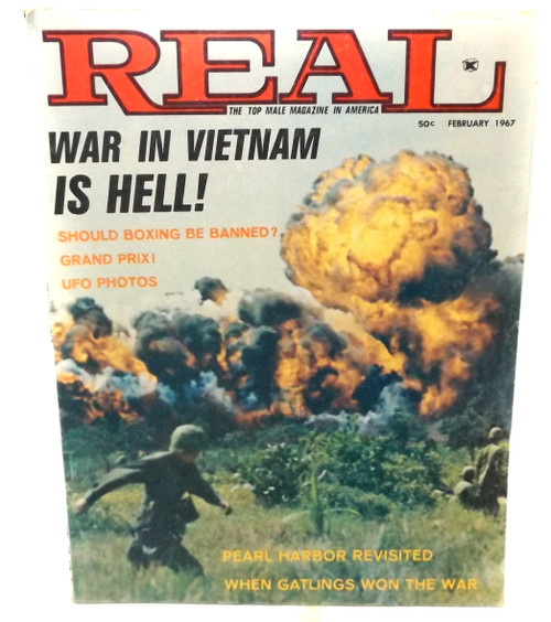February 1967 - Real Magazine - Vintage Back Issue - War in Vietnam is Hell