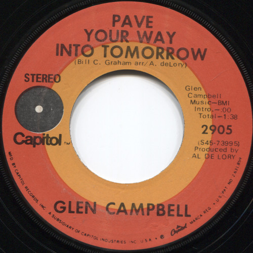 Glen Campbell: It's Only Make Believe / Pave Your Way Into Tomorrow - 45 rpm Vinyl Record