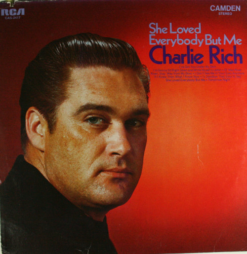 Charlie Rich: She Loved Everybody but Me - LP Vinyl Record Album