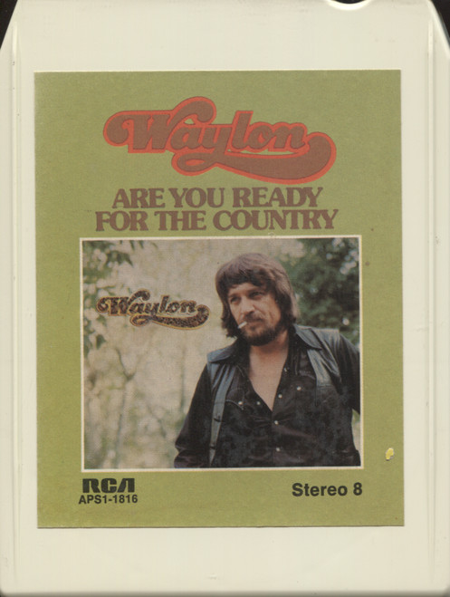 Waylon Jennings: Are You Ready for the Country - 8 Track Tape