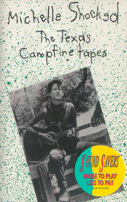 Michelle Shocked: The Texas Campfire Tapes - Factory Sealed Cassette Tape
