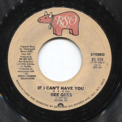 Bee Gees: If I Can't Have You / Stayin' Alive - 45 rpm Vinyl Record
