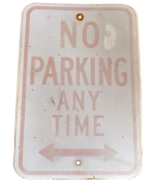 Vintage No Parking Any Time Metal Road Traffic Sign