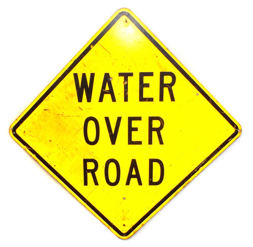 """Large 36"""" Vintage Water Over Road Caution Traffic Road Street Sign"""