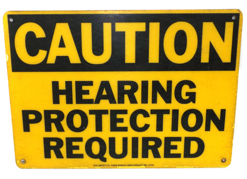 Vintage W.H. Brady Fiber-Shield Hearing Protection Required Warning Sign