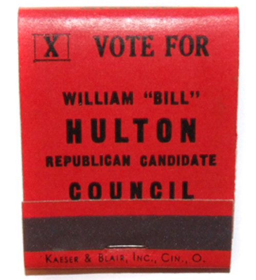 Vintage William Bill Hulton Republican Candidate for Council Matchbook