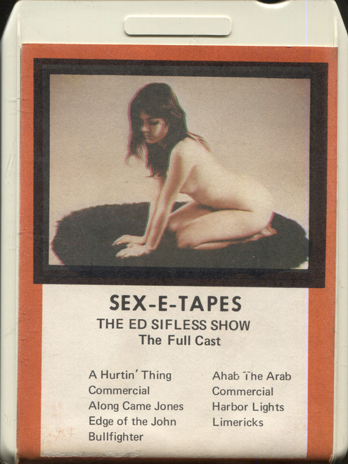 Sex-E-Tapes, The Ed Sifless Show (Full Cast) - 8 Track Tape Cartridge