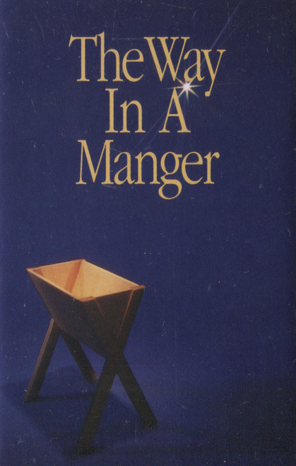 Various Artists: The Way in a Manger - Audio Cassette Tape