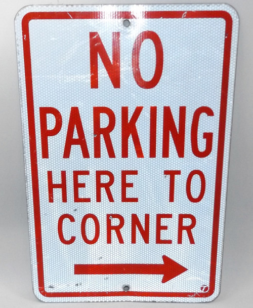 Vintage Retired No Parking Here to Corner Right Pointing Arrow Street Sign