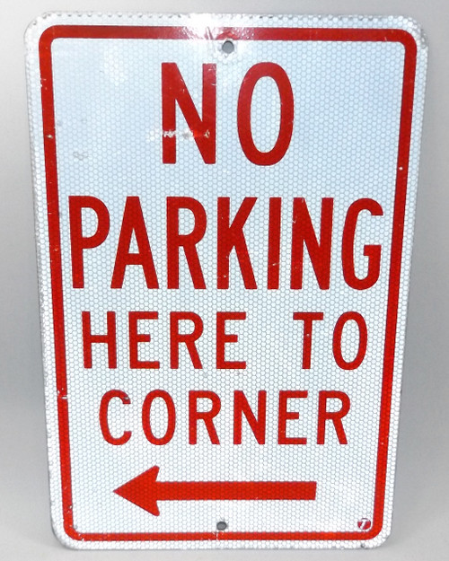 Vintage Retired No Parking Here to Corner Left Pointing Arrow Street Sign