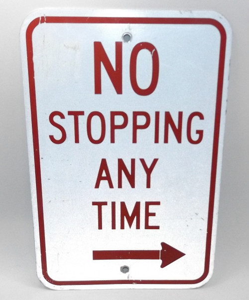 Vintage Retired No Stopping Any Time Highway Traffic No Parking Street Sign