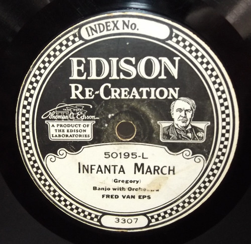 Fred Van Eps: Dixie Medley / Infanta March - #50195 Edison Diamond Disc Record