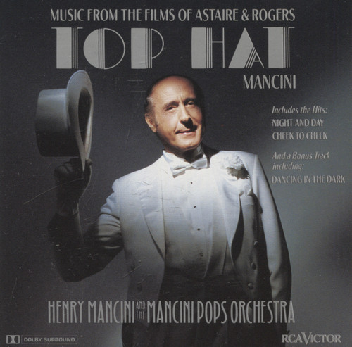 Henry Mancini & Mancini Pops Orchestra: Top Hat, Music from the Films of Astaire & Rogers - CD