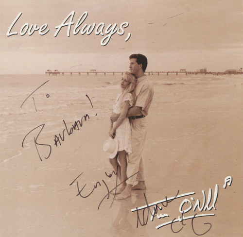 Tim O'Neill: Love Always, Tim O'Neill - Autographed CD / Compact Disc