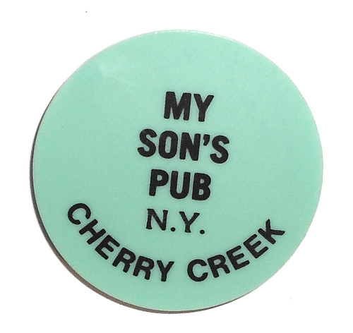 Vintage Beer Chip Drink Token from My Son's Pub in Cherry Creek, NY