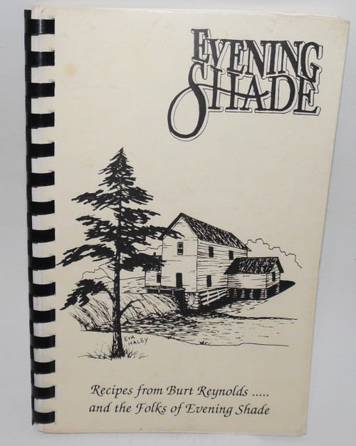 Vintage 1991 Recipes from Burt Reynolds and the Folks of Evening Shade Arkansas Cookbook