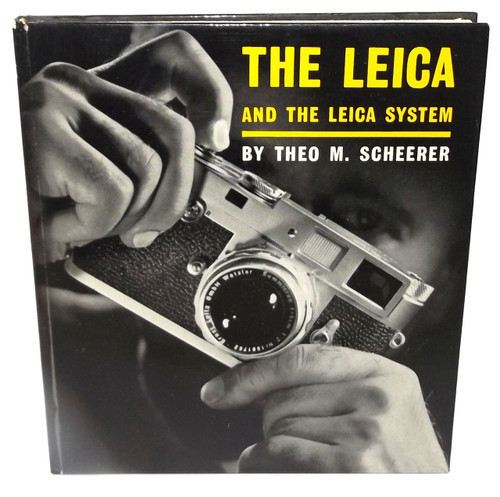 The Leica and the Leica System Theo M. Scheerer Vintage Second Edition Camera Photography Book