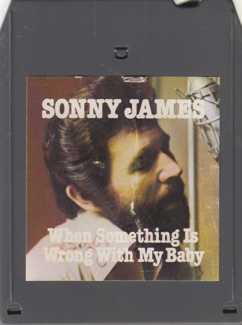 Sonny James: When Something is Wrong with My Baby