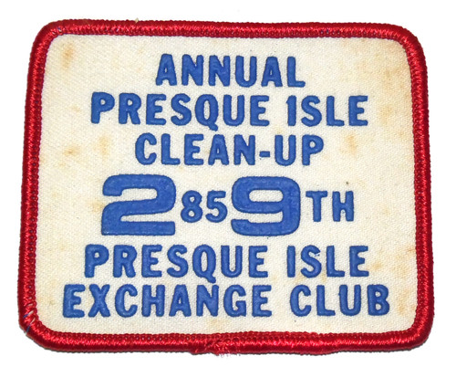 Vintage 1985 Presque Isle Clean-Up Exchange Club Embroidered Cloth Patch