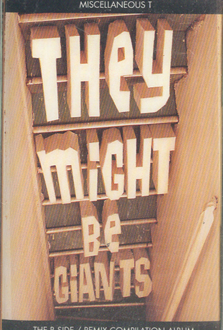 They Might Be Giants: misc. t. / Miscellaneous T - The Be Side Compilation Album Cassette Tape