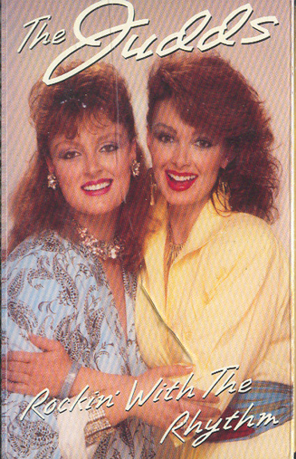 The Judds (Wynonna & Naomi): Rockin' with the Rhythm Cassette Tape