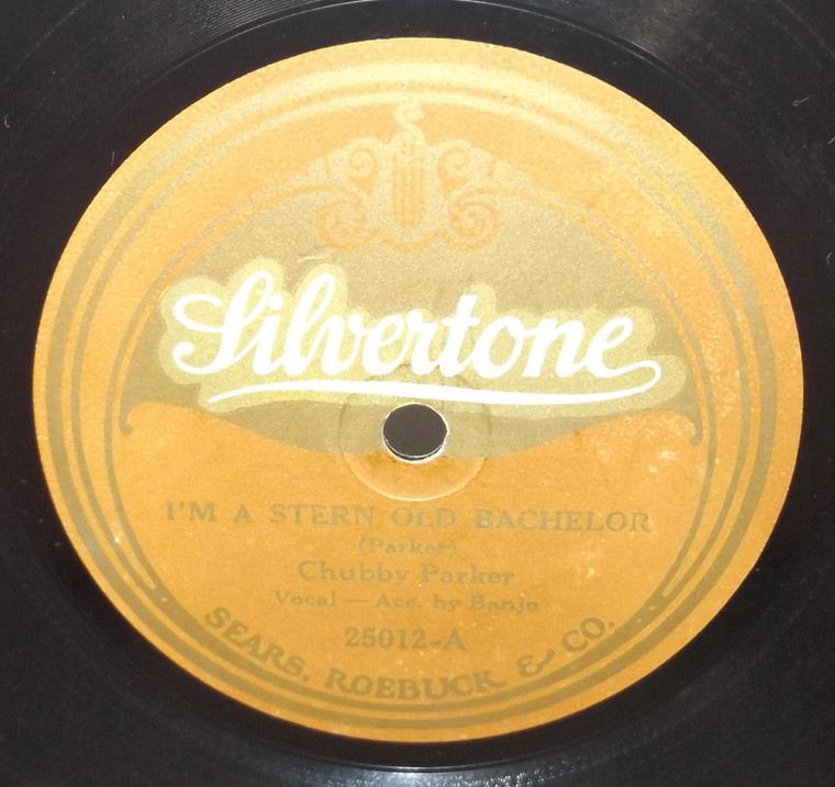 Chubby Parker: I'm a Stern Old Bachelor / Bib-A-Lollie-Boo - 78 rpm Record