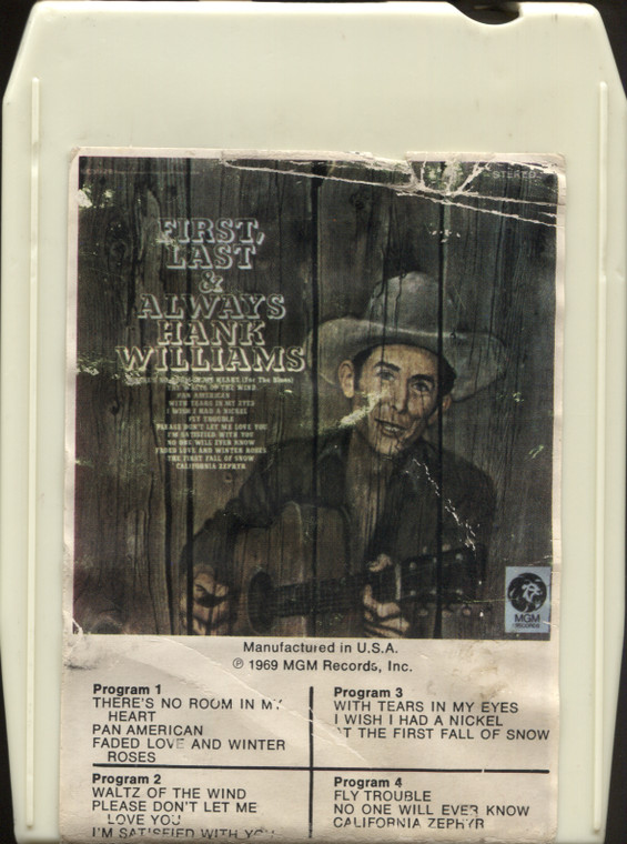 Hank Williams Sr.: First, Last and Always - Vintage 8 Track Tape