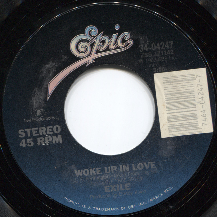 Exile: First Things First / Woke Up in Love - 45 rpm Vinyl Record
