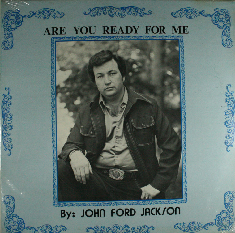 John Ford Jackson: Are You Ready for Me - Still Sealed LP Vinyl Record Album