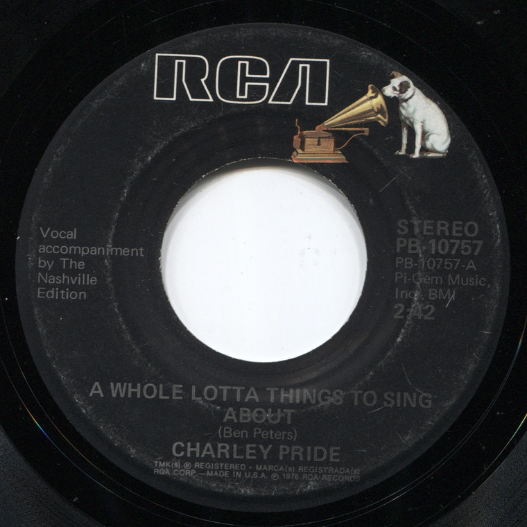 Charley Pride: A Whole Lotta Things to Sing About / The Hardest Part of Livin's Loving Me - 45 rpm Vinyl Record