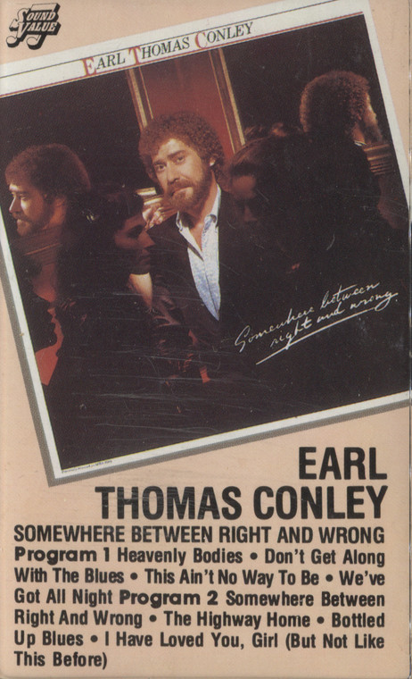 Earl Thomas Conley: Somewhere Between Right and Wrong - Audio Cassette Tape