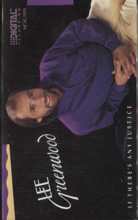 Lee Greenwood: If There's Any Justice - Audio Cassette Tape