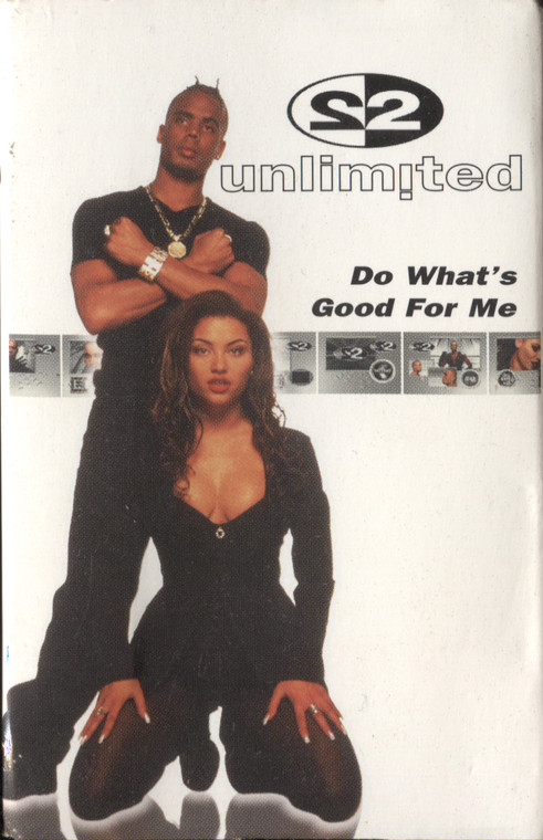 2 Unlimited: Do What's Good for Me (Edit / Extended) - Audio Cassette Tape Single