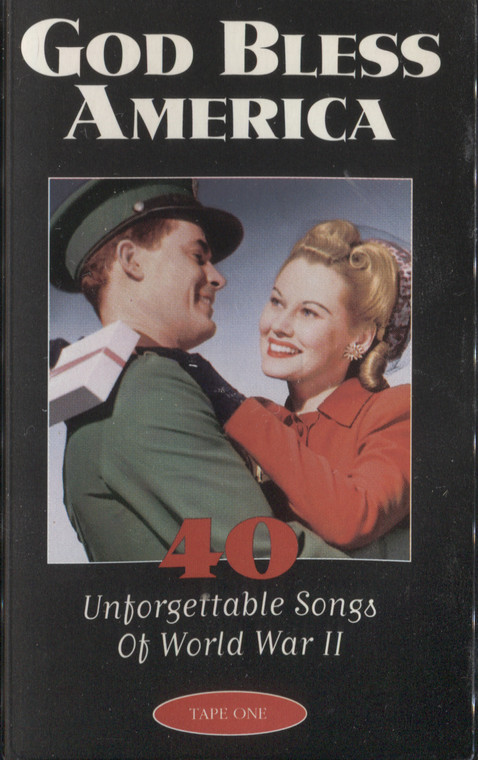 Various Artists: God Bless America, 40 Unforgettable Songs of World War II, Tape 1 - Audio Cassette Tape