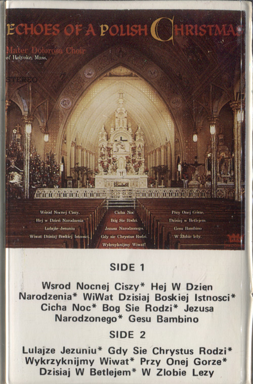 Mater Dolorosa Choir: Echoes of a Polish Christmas - Audio Cassette Tape