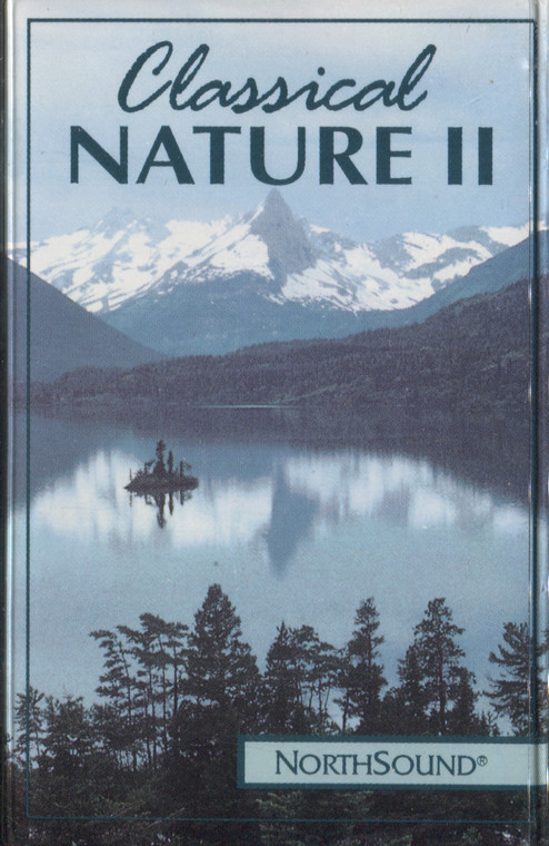 Classical Nature II, NorthSound Authentic Nature Sounds with Music - Audio Cassette Tape