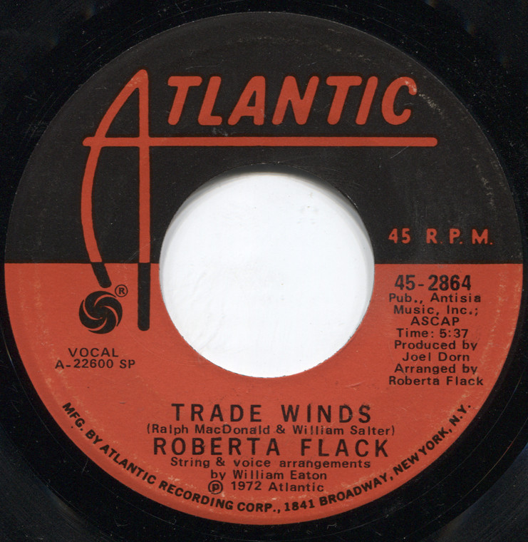 Robert Flack: The First Time Ever I Saw Your Face / Trade Winds - 45 rpm Vinyl Record