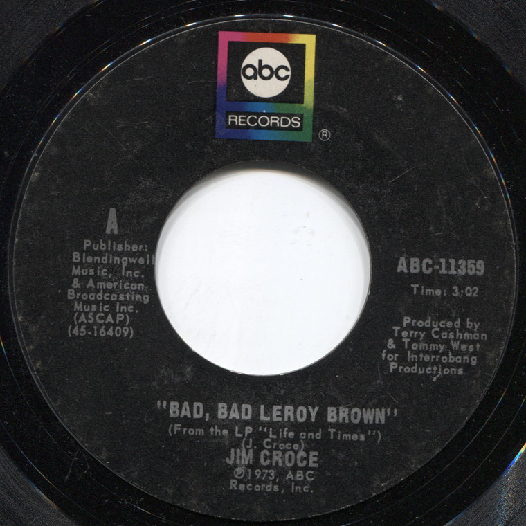 Jim Croce: A Good Time Man Like Me Ain't Got No Business (Singin' the Blues) / Bad, Bad Leroy Brown - 45 rpm Vinyl Record