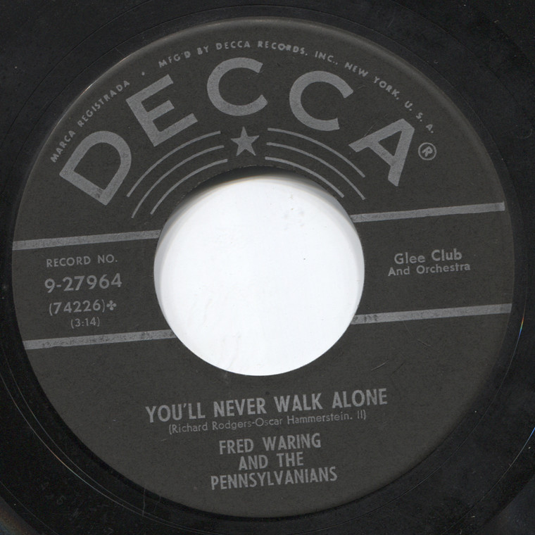 Fred Waring and the Pennsylvanians: Tulips and Heather / You'll Never Walk Alone - 45 rpm Vinyl Record