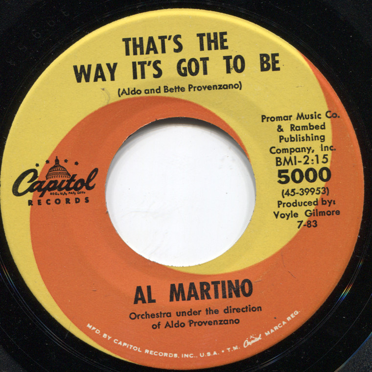 Al Martino: That's the Way It's Got to Be / Painted, Tainted Rose - 45 rpm Vinyl Record